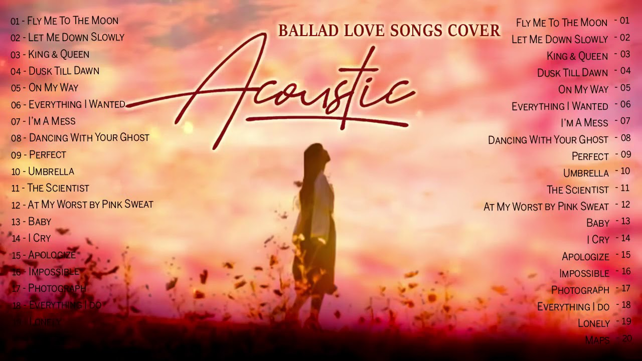 Best English Acoustic Cover Love Songs 2021 - Acoustic Guitar Cover Of Popular Songs/Sad Songs Cover