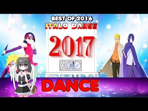 italo dance and trance hands up - 2017(BEST OF 2016) - MIX #19 HD