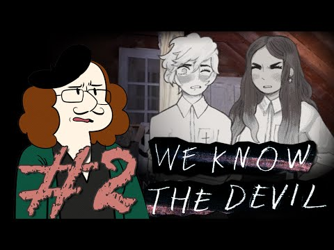 Don't Drink Paint Thinner | ErynCerise Plays: We Know the Devil - Part 2