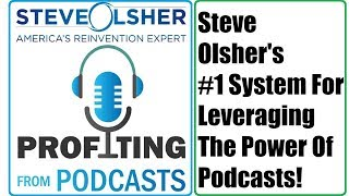 Profiting From Podcasts Review Tutorial - Steve Olsher