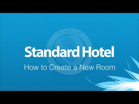Standard Hotel - How to Create a New Room