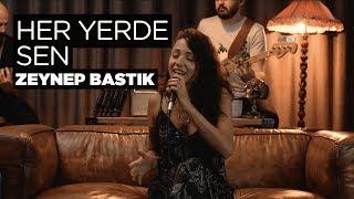 Zeynep Bastık - Her Yerde Sen (Akustik Cover).mp3