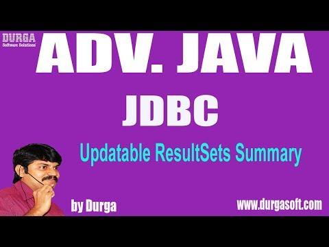Adv Java || JDBC Session - 162 || Updatable ResultSets Summary By Durga Sir