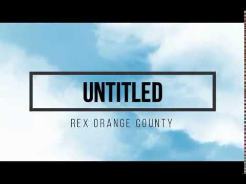 Untitled - Rex Orange County (Sub Indo)