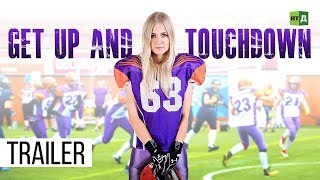 Get Up and Touchdown. Russian women brave injury for American Football glory Trailer Premiere 12/14