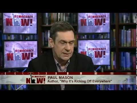 As Greece Erupts, BBC's Paul Mason on the New Global Revolutions Over Austerity, Inequality