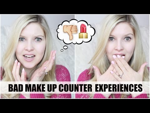 Bad Make Up Counter Experiences | Chyaz