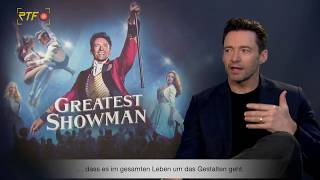 "Hugh Jackman zu ""Greatest Showman"""