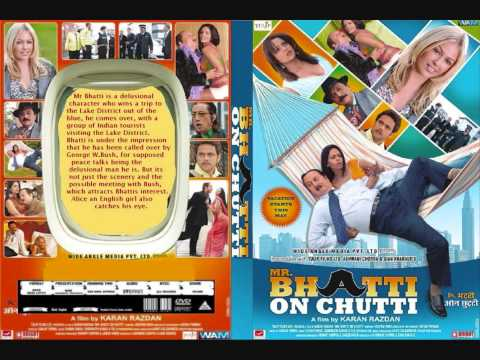 Mr Bhatti On Chutti Lyrics - Mr. Bhatti On Chutti 2010) song