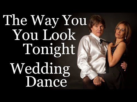 They Nailed It!  Wedding First Dance To The Way You Look Tonight - Frank Sinatra