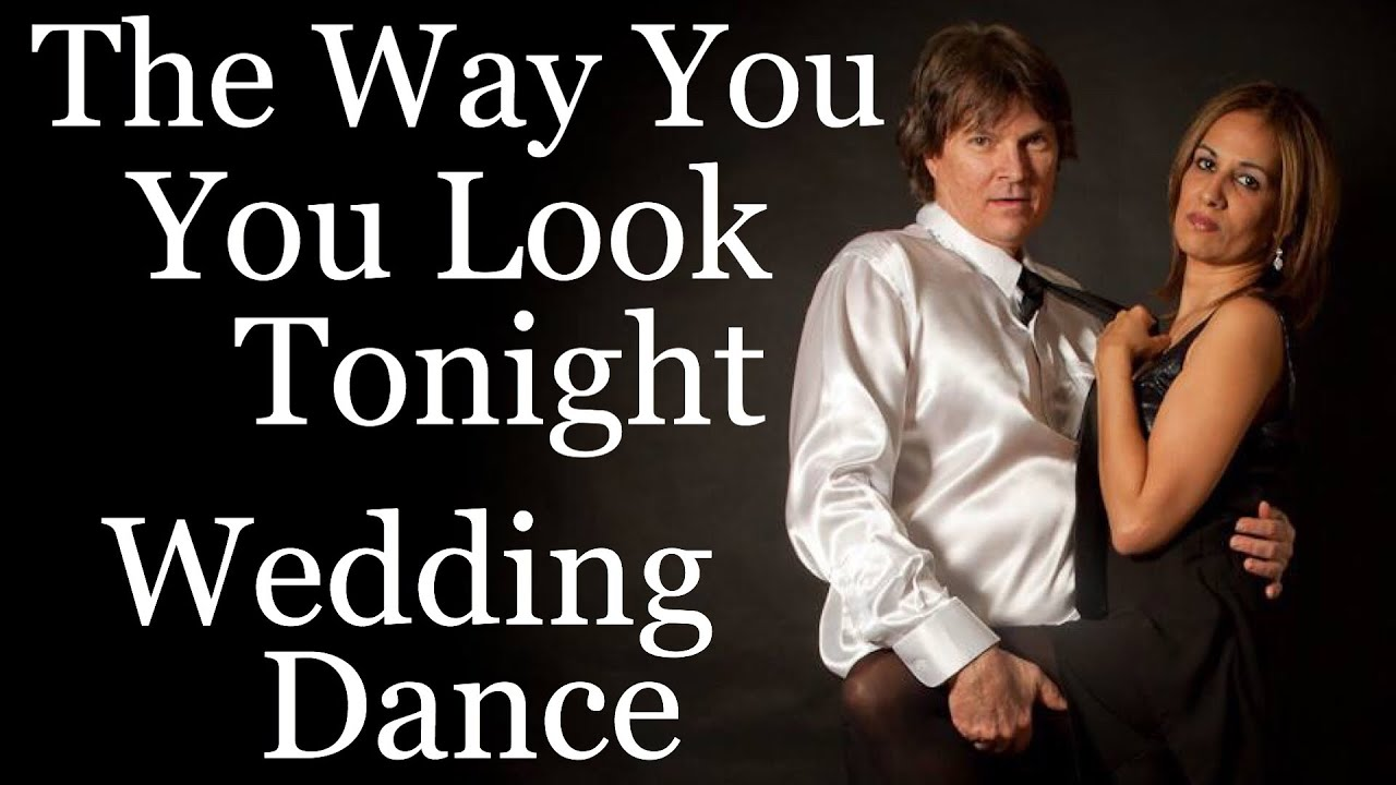 They Nailed It Wedding First Dance To The Way You Look Tonight