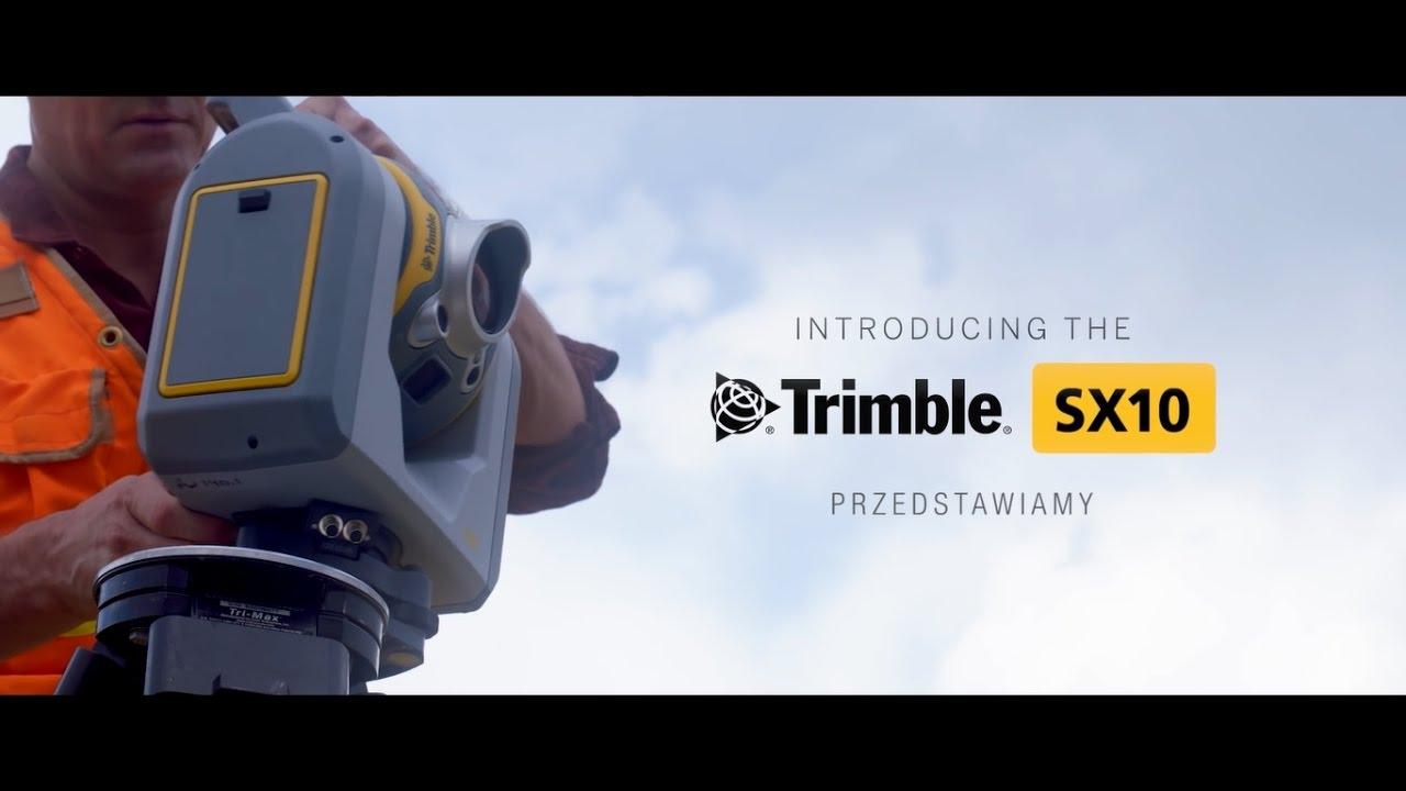 Przedstawiamy Trimble SX10