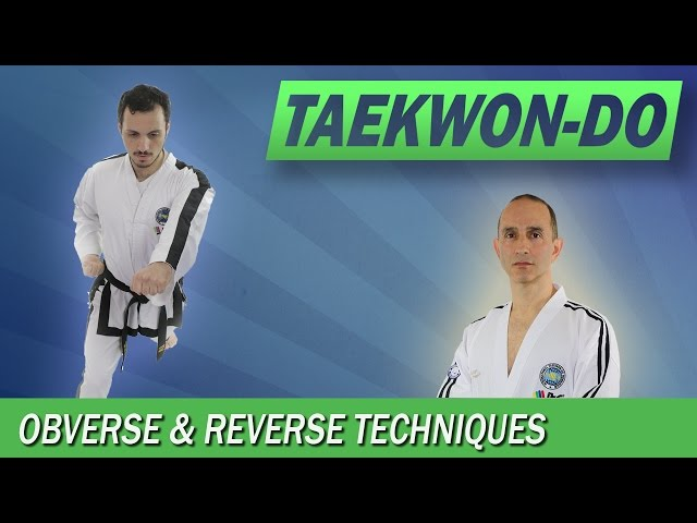 Taekwon-Do: Obverse and Reverse Techniques