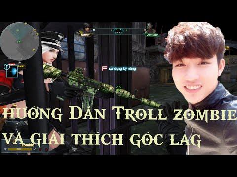 [ Truy Kích Zombie ] Hướng Dẫn Troll Zombie Bằng Góc LAg Và Giải THích Góc Lag Map Đền Cổ Truy Kích