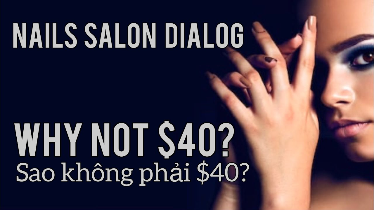 Hội Thoại Tiếng Anh ngành Nails #5
