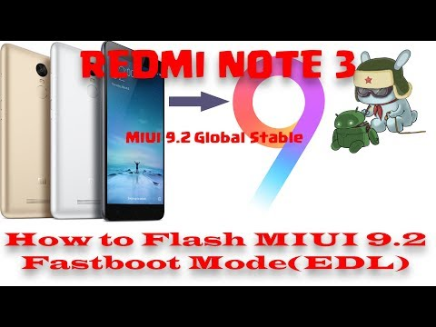 redmi-note-3---how-to-flash-miui-9.2-fastboot-mode(edl)-|-miui-9.2-global-stable-|-tamil-|
