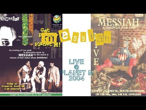 Messiah at PlanetM, May 2004