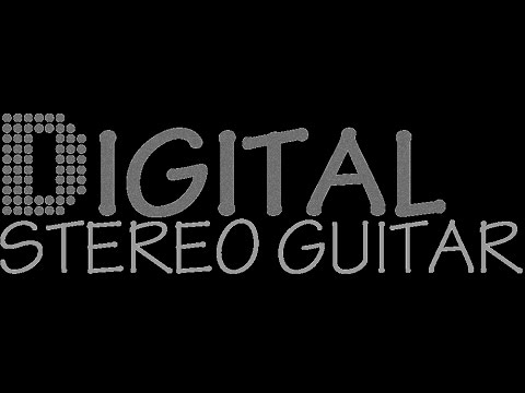 Digital Stereo Guitar
