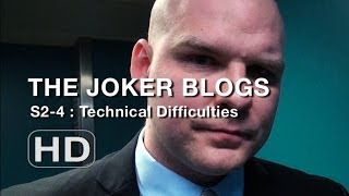 The Joker Blogs - Technical Difficulties (4)‬