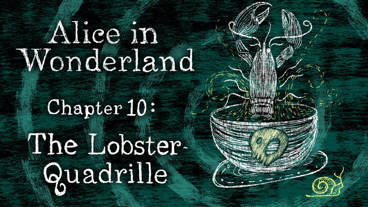The Lobster Quadrille (Lewis Carroll ...