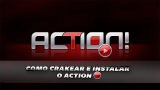 TUTORIAL: COMO BAIXAR E INSTALAR ACTION 2018 ATUALIZADO !!