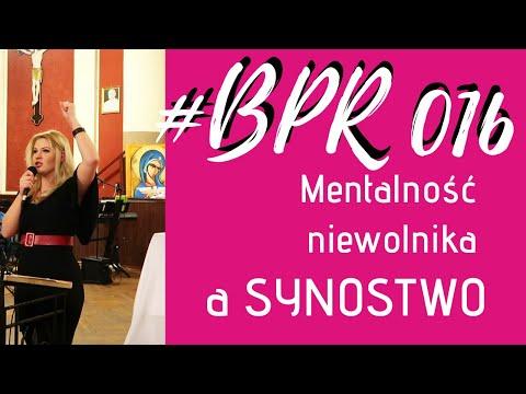 #BPR 016 Synostwo a mentalność niewolnika. Gościnność.  Konferencja
