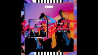 Cover images 5 Seconds Of Summer - Talk Fast (8D Audio) 🎧