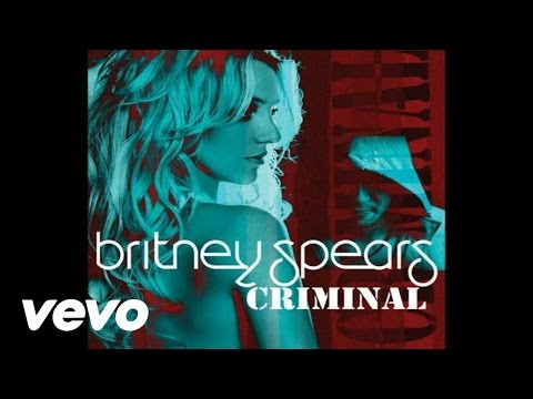 Britney Spears - Criminal (Radio Mix (Audio))