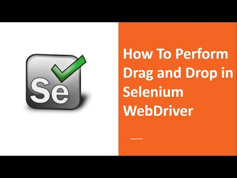How To Perform Drag And Drop In Selenium WebDriver