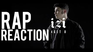 RAP REACTION | Izi - 4GETU | ARCADEBOYZ | SPUNTI DI RIFLESSIONE
