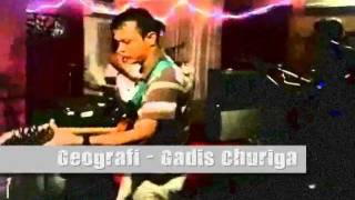 Geografi band - Gadis Churiga
