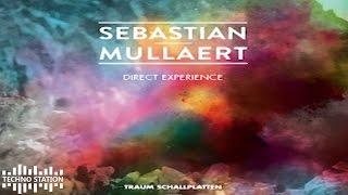 Sebastian Mullaert - Direct Experience (dub)