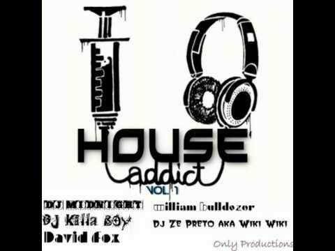 House Addic ehhh yeye yaha ah ah - afrohouse (david fox) house addict - 2012