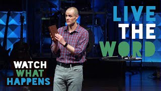 Live The Word - Watch What Happens Series