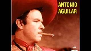 ANTONIO AGUILAR-Ya viene amaneciendo