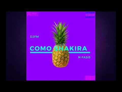 DJFM Feat. N-Fasis - Como Shakira