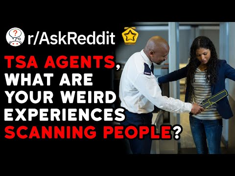 Weirdest Discoveries By TSA Agents Scanning People's Bags (Reddit Stories r/AskReddit)