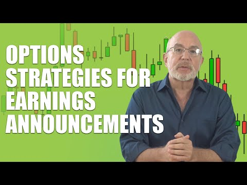 Options Strategies For Earnings Announcements