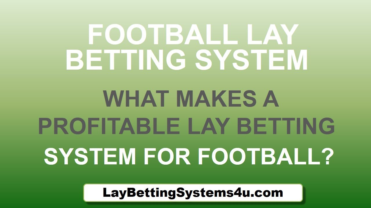 Football lay betting online blackjack rigged sportsbook betting