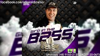 DJ Celso | Giro In The Bass Vol.01 [Free Download]