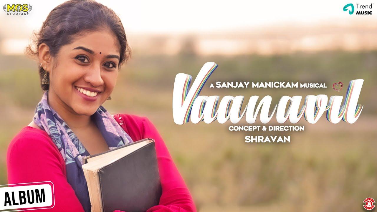 Vaanavil - Music Video | Sanjay Manickam | Yugadarrshini | Naga Masi | Divya Menon | Trend Music