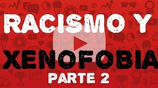 Video Clase 8 Xenofobia y Racismo parte II (ejemplos de discriminación en TV) download MP3, 3GP, MP4, WEBM, AVI, FLV Agustus 2018