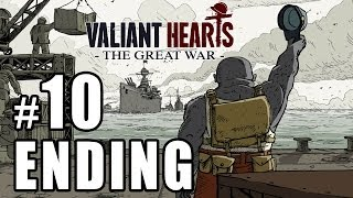 Valiant Hearts: The Great War [ENDING] Walkthrough PART 10 (PS4) [1080p] Lets Play TRUE-HD QUALITY