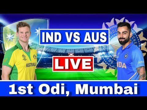 LIVE : India Vs Australia 1st ODI | IND VS AUS Today Match Live Streaming | Ind Vs Aus 1st ODI Live