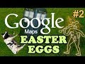 GOOGLE MAPS / EARTH Easter Eggs And Secrets | Ep #2 | HD