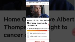 https://www.change.org/p/home-office-give-albert-thompson-the-lifesaving-cancer-treatment-he-needs?r