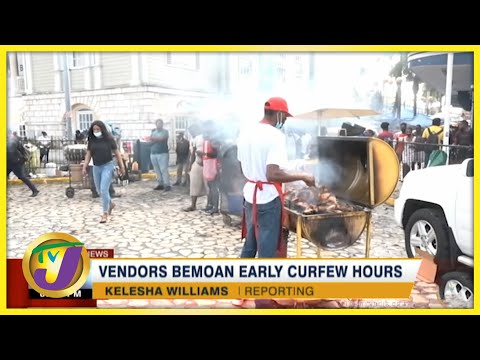 Vendors Bemoan Early Curfew Hours | TVJ News - August 15 2021