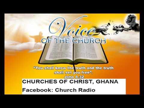 Isaiah Today P4, Preacher Anthony Oteng Adu, Church of Christ, Ghana 10 09 2016