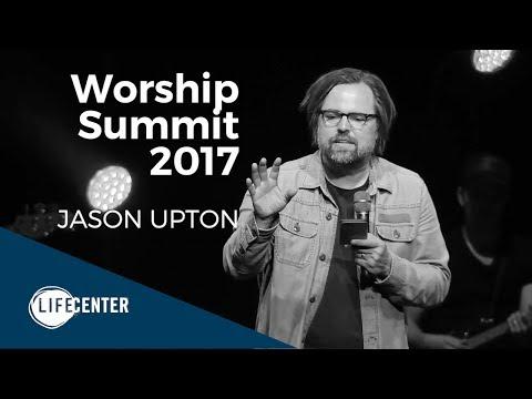 Worship Summit 2017 - Jason Upton