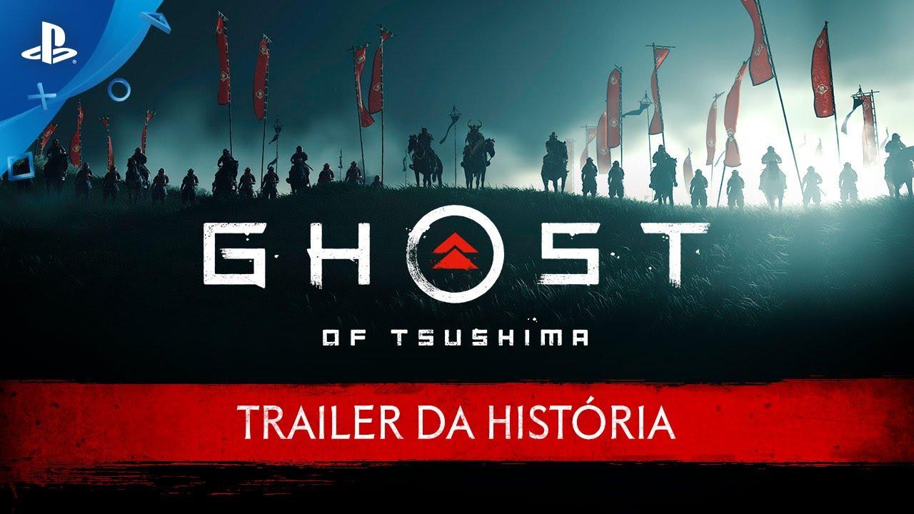 Ghost of Tsushima - Trailer da História   PS4